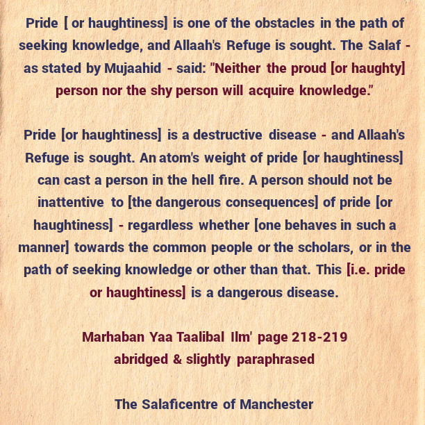 [53] Excerpts from Shaikh Rabee's Book Titled 'Marhaban Yaa Taalibal Ilm'-[Pride (Or Haughtiness) Should Be Avoided In All Circumstances]