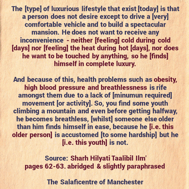 A Type of Luxurious Lifestyle That Will Lead to Health Problems – [A Brief Reminder By Shaikh Uthaymeen (rahimahullaah)]