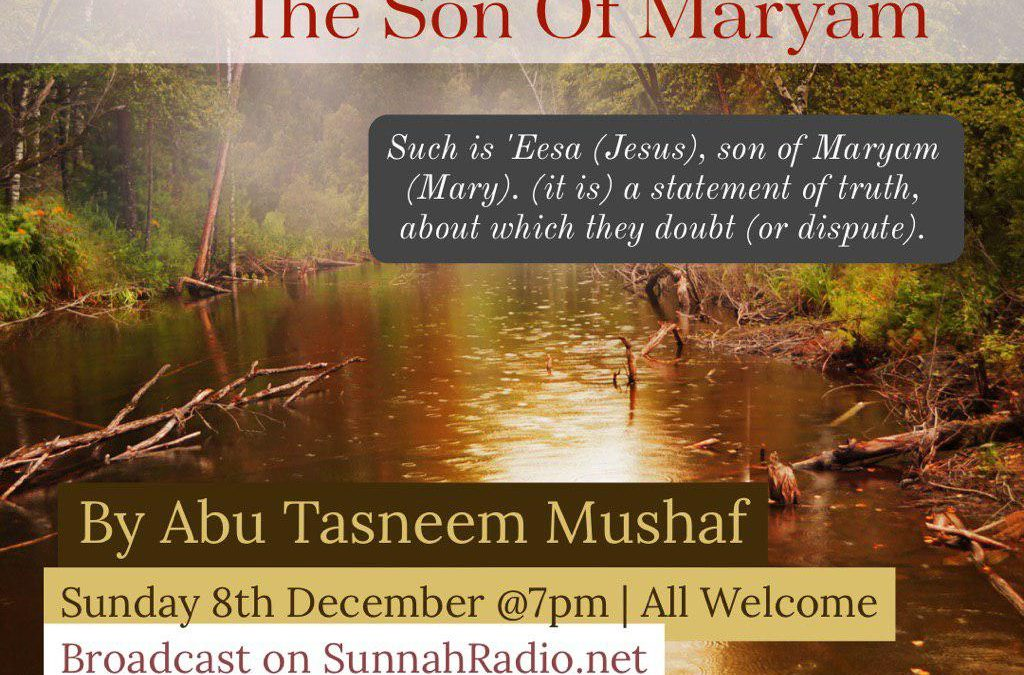 """Live Event – """"The Prophet Eesa – The Son of Maryam"""""""
